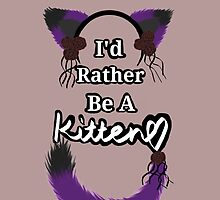 I'd Rather Be A Kitten..Romantic Goth Style by crimsonflower13