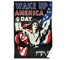 Wake up America Day  April 19 1917 002 Poster