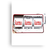 Karma Wins! Canvas Print