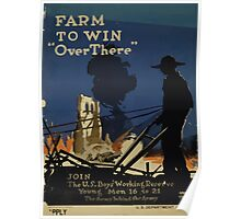 Farm to win over there Join the US Boys Woking Reserve Young men 16 to 21 The army behind the Army Poster