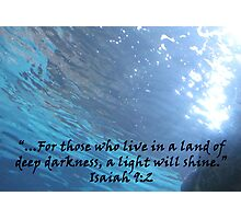 """Isaiah 9:2""  by Carter L. Shepard Photographic Print"