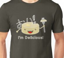 Pancakes are delicious! Unisex T-Shirt