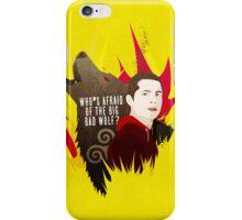 Sterek: Who's Afraid of the Big Bad Wolf? iPhone Case/Skin