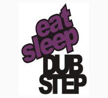 Eat sleep dubstep by FrenzyDesignz