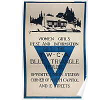 Women girls rest and information go to the YWCA blue triangle house opposite Union Station Poster
