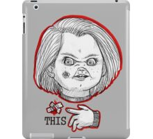 "CHUCKY ""THIS"" iPad Case/Skin"