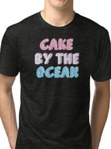 Cake by the Ocean Dark Tri-blend T-Shirt