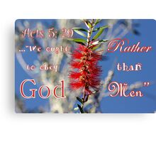 Acts 5: 29 Canvas Print
