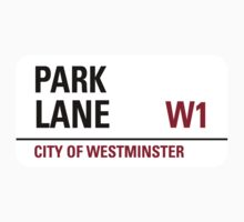 Park Lane Sign				 by StreetsofLondon