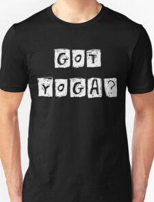 Got Yoga T-Shirt T-Shirt