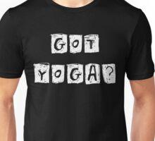 Got Yoga T-Shirt Unisex T-Shirt