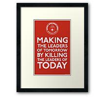 C.I.A. Making The Leaders of Tomorrow Framed Print