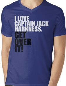 I love Captain Jack Harkness. Get over it! Mens V-Neck T-Shirt