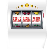 Karma Win Slot Machine Poster