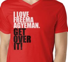 I love Freema Agyeman. Get over it! Mens V-Neck T-Shirt