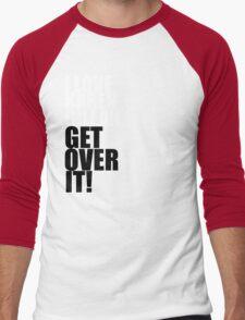 I love Karen Gillan. Get over it! Men's Baseball ¾ T-Shirt