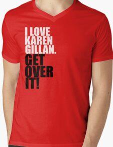 I love Karen Gillan. Get over it! Mens V-Neck T-Shirt