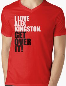 I love Alex Kingston. Get over it! Mens V-Neck T-Shirt
