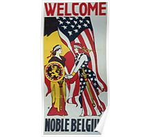 Welcome noble Belgium 002 Poster
