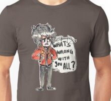 What's wrong with you all? (Nico asked) Unisex T-Shirt