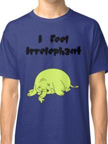 Irrelephant Classic T-Shirt