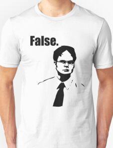 Dwight Schrute False Unisex T-Shirt