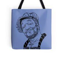 Fred Sanford Tote Bag