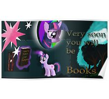 The books have it; Twilight fan poster! Poster