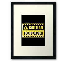 Caution: Toxic gases Framed Print