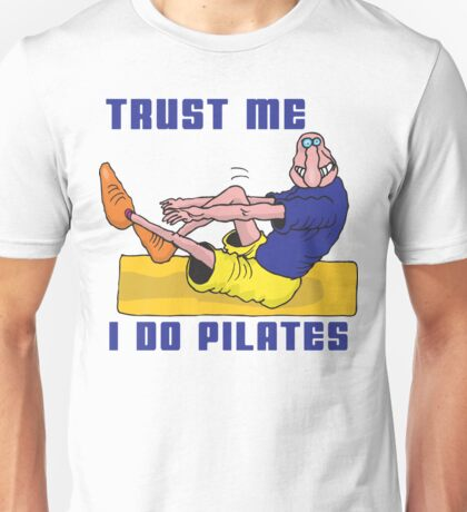 Funny Men's Pilates T-Shirt Unisex T-Shirt