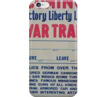 Coming Victory Liberty Loan war train iPhone Case/Skin