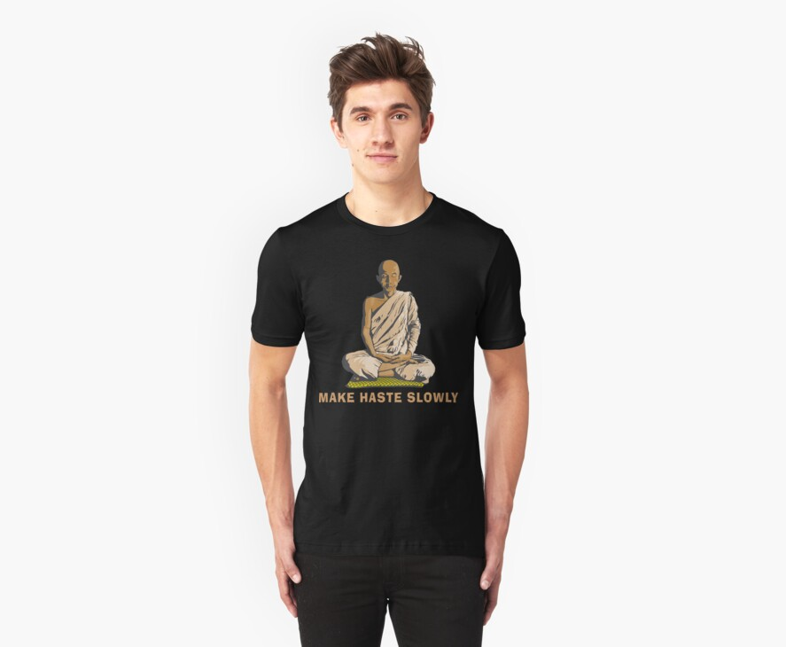 Funny Buddha Quote T-Shirt by T-ShirtsGifts