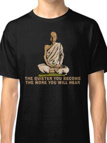 Buddha Quote T-Shirt Classic T-Shirt