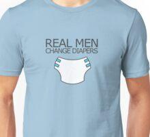 Real men change diapers Unisex T-Shirt