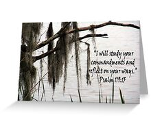 """Psalm 119:15""  by Carter L. Shepard Greeting Card"