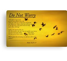 Do Not Worry Canvas Print