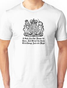 I shall fear God, Honour the Queen Unisex T-Shirt