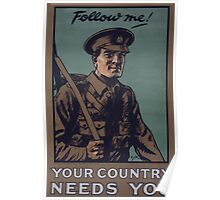 Follow me! Your country needs you Poster