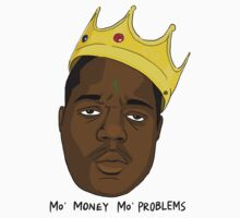 Mo' money Mo' problems by bleachy