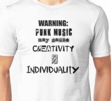 Punk Causes Creativity and Individuality Unisex T-Shirt