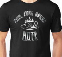 TEA, EARL GREY: HOT!! Unisex T-Shirt