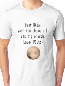 Dear NASA Unisex T-Shirt