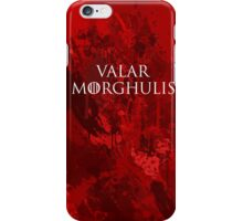 Valar Morghulis iPhone Case/Skin