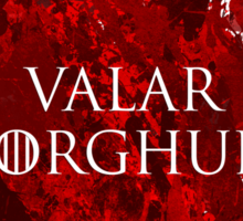 Valar Morghulis Sticker