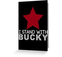 I Stand With Bucky Greeting Card