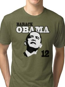 Obama 2012 Shirt Tri-blend T-Shirt