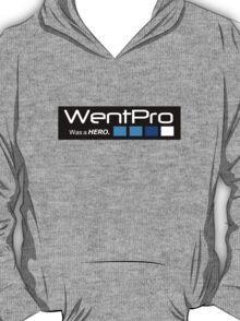 "WentPro ""Was a HERO"" (GoPro Parody)  T-Shirt"