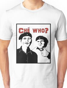 """Personalised """"Che who?"""" t-shirt Unisex T-Shirt"""