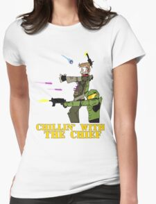 Chillin' With The Chief Womens Fitted T-Shirt