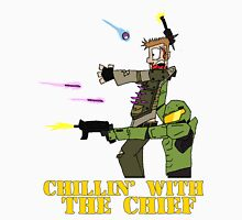 Chillin' With The Chief Unisex T-Shirt